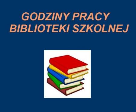 Biblioteka szkolna 2021 - 22 / Godziny pracy