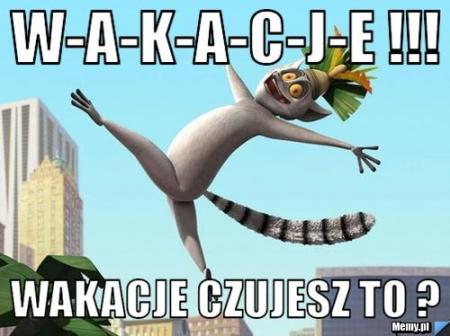 Wakacje ! :D