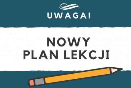 Nowy plan lekcji obowiązujący od 01.02.2021 r.