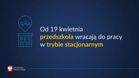 Oddziały przedszkolne otwarte od 19 kwietnia br.