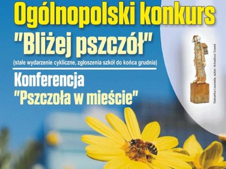 Bliżej pszczół - Ogólnopolski Konkurs