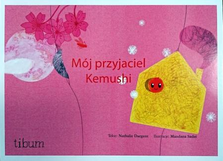 Mój przyjaciel Kemushi - ku pokrzepieniu serc